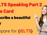 Talk About A Beautiful City Ielts Cue Card Ielts Speaking Cue Card Part 2 and 3 Describe A