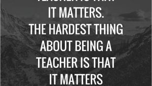 Teachers Day Card Long Message 15 Inspirational Quotes for Teachers Teacher Quotes