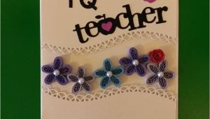 Teachers Day Card Paper Quilling Pin by Wendy Gan2 On Wendy S Quilling Works Teachers Day