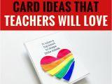 Teachers Day Heart Shape Card 5 Handmade Card Ideas that Teachers Will Love Diy Cards