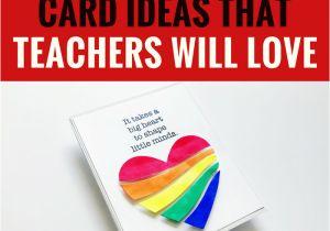 Teachers Day Thank You Card 5 Handmade Card Ideas that Teachers Will Love Diy Cards