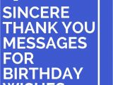 Thank You Card On Birthday 43 sincere Thank You Messages for Birthday Wishes Thank