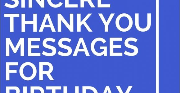 Thank You Note for Birthday Card 43 sincere Thank You Messages for Birthday Wishes Thank