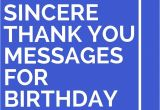 Thank You Quotes to Write In A Card 43 sincere Thank You Messages for Birthday Wishes Thank