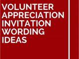 Thank You Volunteer Card Wording 8 Volunteer Appreciation Invitation Wording Ideas