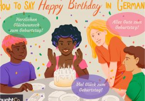 Things to Say In A Happy Birthday Card Wishing someone A Happy Birthday In German