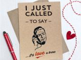 Things to Say On A Valentine S Day Card I Just Called Valentines Day Card by Papergravy