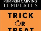 Trick or Treat Pumpkin Template Feed Your Pumpkin Carving Craving with these Fresh