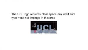 Ucl Powerpoint Template Poster Production at Ucl Ppt Video Online Download