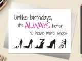 Unique Things to Write In A Birthday Card Funny Birthday Card Friend Birthday Card Shoe Birthday