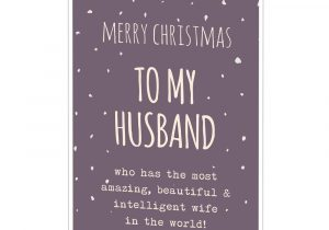 Valentine Card Sayings for Husband 80 Romantic and Beautiful Christmas Message for Husband