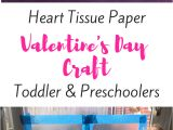 Valentine S Day Card Ideas for Kindergarten Heart Tissue Paper Valentine S Day Craft for toddlers