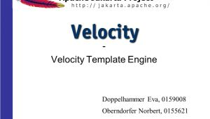 Velocity Template Engine Velocity Template Engine Ppt Herunterladen