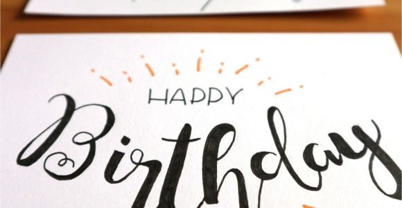 What Should I Write In A Happy Birthday Card Lettering Birthday Card In 2020 Lettering Handgemachte