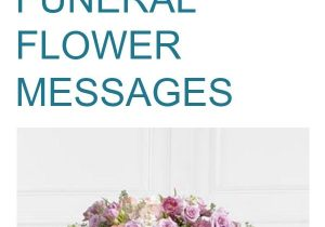 What to Say In A Funeral Flower Card 10 Beautiful Message Examples for Funeral Flowers
