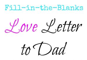 What to Say In A Valentine S Day Card Love Letter to Dad for Father S Day with Images Fathers