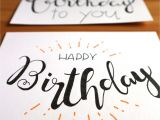 What to Write In A Happy Birthday Card Lettering Birthday Card In 2020 Lettering Handgemachte