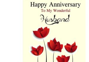 What to Write In An Anniversary Card to Wife Happy Anniversary to My Wonderful Husband Greeting Card