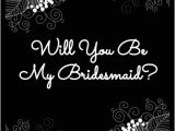 Will You Be My Bridesmaid Wine Label Template Inverted Black White Floral Quot Will You Be My Bridesmaid