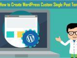 WordPress Custom Single Post Template WordPress Custom Single Post Template Archives Pinnacle
