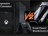 Xbox One X Graphics Card Name 500 for An Xbox One X is Waste Of Money but 700 for A