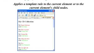 Xsl Apply Templates Extensible Stylesheet Language Ppt Download