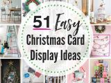 Year 3 Christmas Card Ideas 51 Best Christmas Card Display Ideas the Heathered Nest