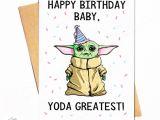 Yoda One for Me Valentine Card Baby Yoda Birthday Card D Yoda Happy Birthday Happy