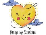 You are My Sunshine Valentine Card Cute Sun Character with Clouds to Valentine S Day Download