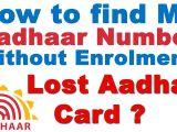 Youtube Aadhar Card Name Change How to Find My Aadhaar Number without Enrolment Lost Aadhar Card Get Duplicate Number