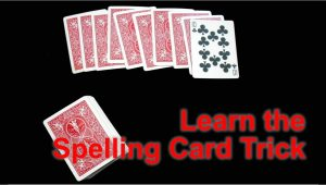 Youtube Easy Card Tricks Revealed How to Perform the Spelling Card Trick